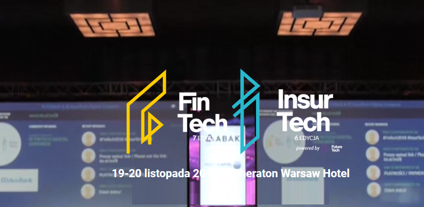 19-20.11.2019 FinTech Digital Congress i InsurTech Digital Congress 2019 Warszawa